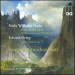 """Niels Wilhelm Gade: String Quartet """"Willkommen und Abschied""""; Edvard Grieg: String Quartet, Op. 27"""