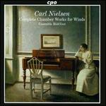 Nielsen: Complete Chamber Works for Winds
