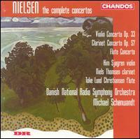 Nielsen: The Complete Concertos - Kim Sj�gren (violin); Niels Thomsen (clarinet); Toke Lund Christiansen (flute); Danish Radio Symphony Orchestra;...