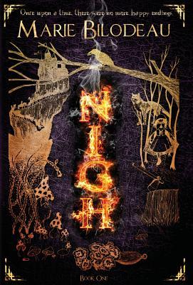 Nigh - Book 1 - Bilodeau, Marie
