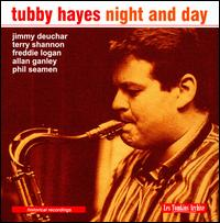 Night and Day - Tubby Hayes
