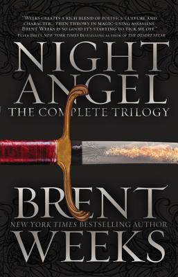 Night Angel: The Complete Trilogy - Weeks, Brent
