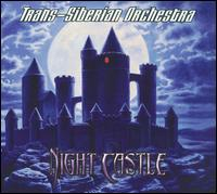Night Castle - Trans-Siberian Orchestra