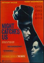Night Catches Us - Tanya Hamilton