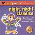 Night, Night Classics