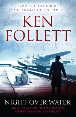 Night Over Water - Follett, Ken