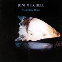 Night Ride Home - Joni Mitchell