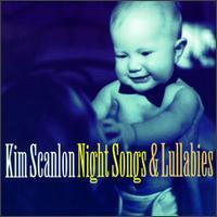 Night Songs & Lullabies - Kim Scanlon