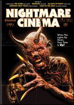 Nightmare Cinema - Alejandro Brugués; David Slade; Joe Dante; Mick Garris; Ryuhei Kitamura