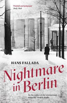 Nightmare in Berlin - Fallada, Hans, and Blunden, Allan (Translated by)