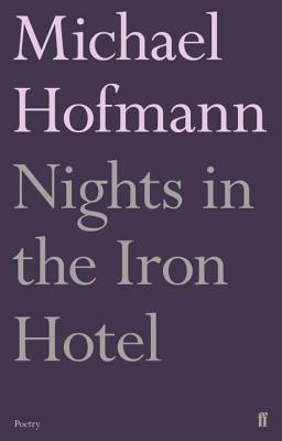 Nights in the Iron Hotel - Hofmann, Michael
