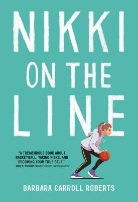 Nikki on the Line - Roberts, Barbara Carroll