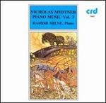Nikolai Medtner: Piano Music, Vol. 3