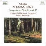 Nikolay Myaskovsky: Symphonies Nos. 24 & 25