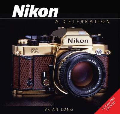Nikon: A Celebration - Long, Brian