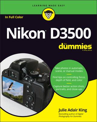 Nikon D3500 for Dummies - King, Julie Adair