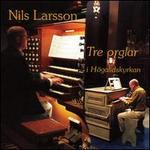 Nils Larsson: Tre orglar I Högalidskyrkan