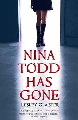 Nina Todd Has Gone - Glaister, Lesley