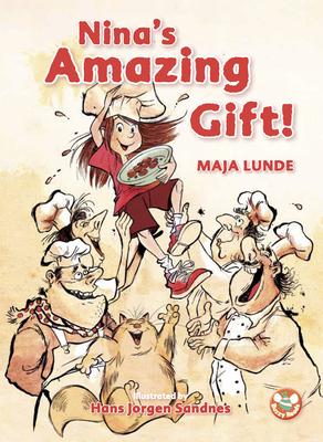 Nina's Amazing Gift! - Lunde, Maja, and Sykes, Jenny (Translated by)