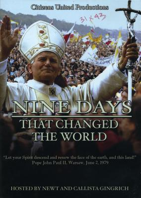 Nine Days That Changed the World - Gingrich, Newt (Narrator), and Gingrich, Callista (Narrator)