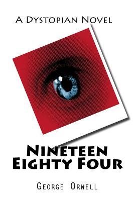 Nineteen Eighty Four - Orwell, George