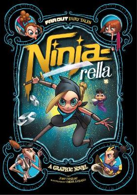Ninja-rella: A Graphic Novel - Comeau, Joey