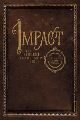 Nkjv Impact Student Leadership Bible - Strack, Jay (Editor)