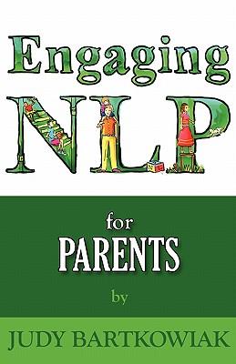 NLP for Parents - Bartkowiak, Judy