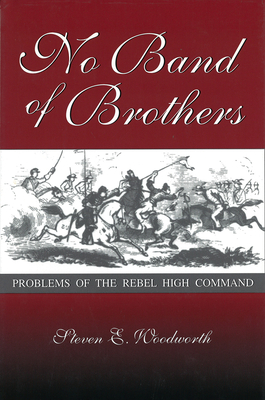 No Band of Brothers - Woodworth, Steven E, PH.D.