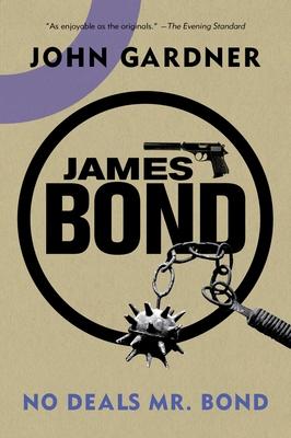 No Deals, Mr. Bond - Gardner, John, Mr.
