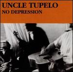 No Depression [Bonus Tracks]