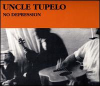 No Depression [Legacy Edition] - Uncle Tupelo