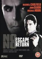 No Escape, No Return