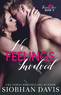 No Feelings Involved: A Brother's Best Friend Standalone Romance - Hartigan (Xterraweb), Kelly (Editor), and Eirew, Sara (Photographer)