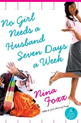 No Girl Needs a Husband Seven Days a Week - Foxx, Nina