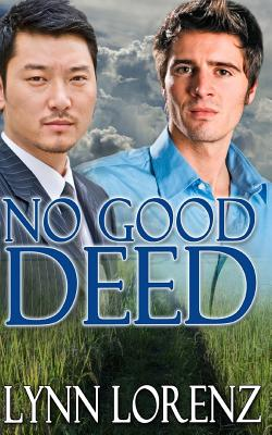 No Good Deed - Lorenz, Lynn