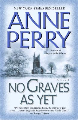 No Graves as Yet - Perry, Anne