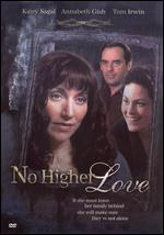 No Higher Love - Michael Switzer