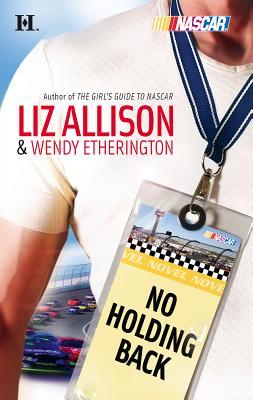 No Holding Back - Etherington, Wendy, and Allison, Liz