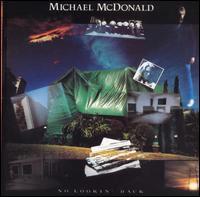 No Lookin' Back - Michael McDonald