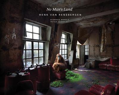 No Man's Land - Van Rensbergen, Henk, and Morris, Desmond (Preface by)