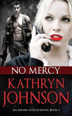 No Mercy - Johnson, Kathryn, Professor