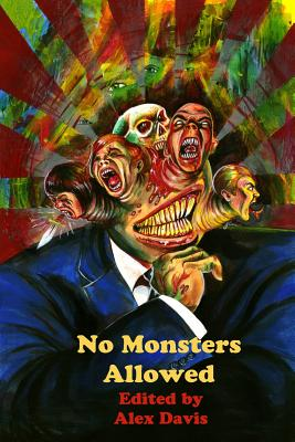 No Monsters Allowed - Davis, Alex (Editor)