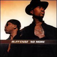 No More [CD5/Cassette] - Ruff Endz