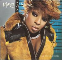 No More Drama - Mary J. Blige