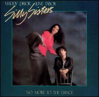 No More to the Dance - Silly Sisters
