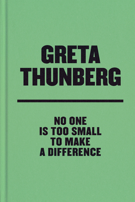 No One Is Too Small to Make a Difference Deluxe Edition - Thunberg, Greta