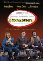 No Pay, Nudity - Lee Wilkof