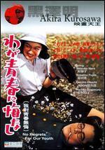 No Regrets for Our Youth - Akira Kurosawa