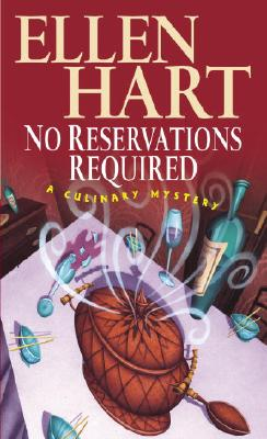 No Reservations Required: A Culinary Mystery - Hart, Ellen